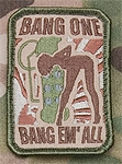 Mil-Spec Monkey Bang One, Bang Em' All (Small)